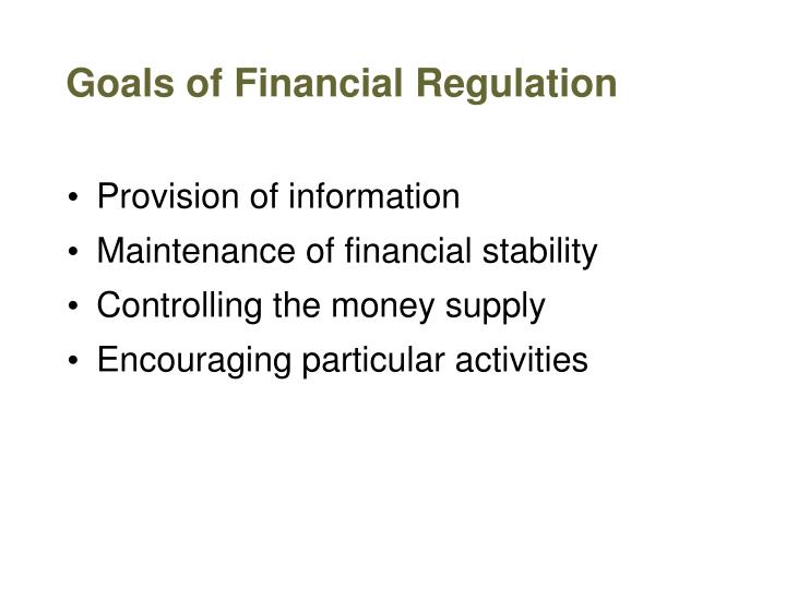 Goals of Financial Regulation