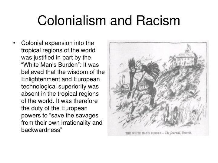 Colonialism and Racism