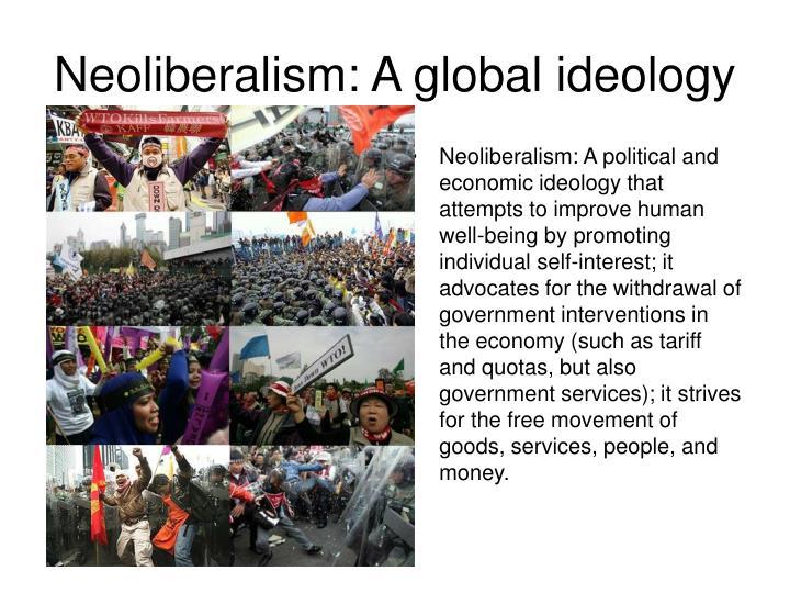 Neoliberalism: A global ideology