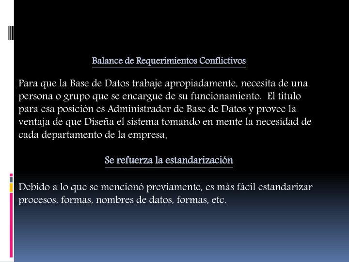 Balance de Requerimientos Conflictivos
