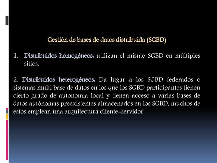 Gestión de bases de datos distribuida (SGBD)