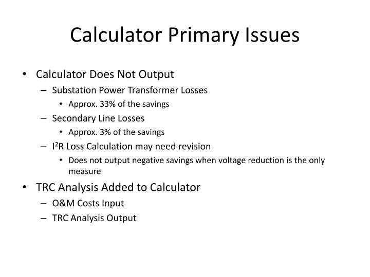 Calculator Primary Issues