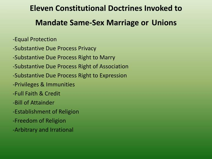 Eleven Constitutional Doctrines Invoked to Mandate Same-Sex Marriage or