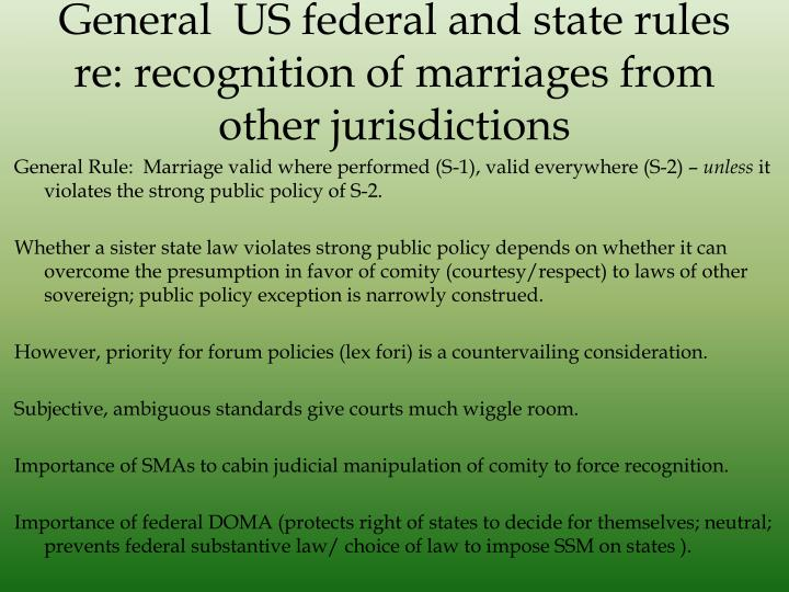 General  US federal and state rules re: recognition of marriages from other jurisdictions