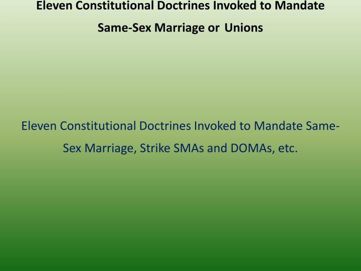 Eleven Constitutional Doctrines Invoked to Mandate