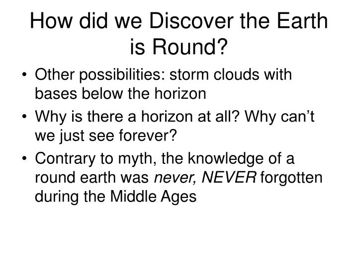 How did we discover the earth is round1