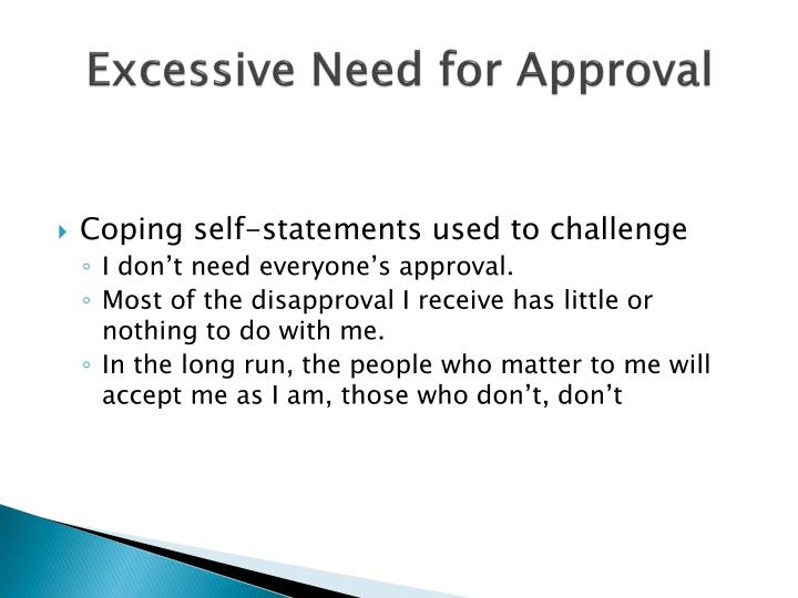 Excessive Need for Approval