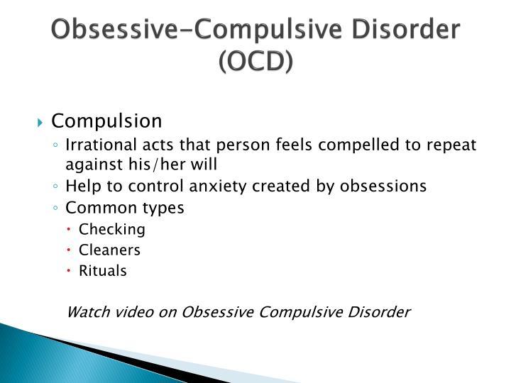 Obsessive-Compulsive Disorder (OCD)