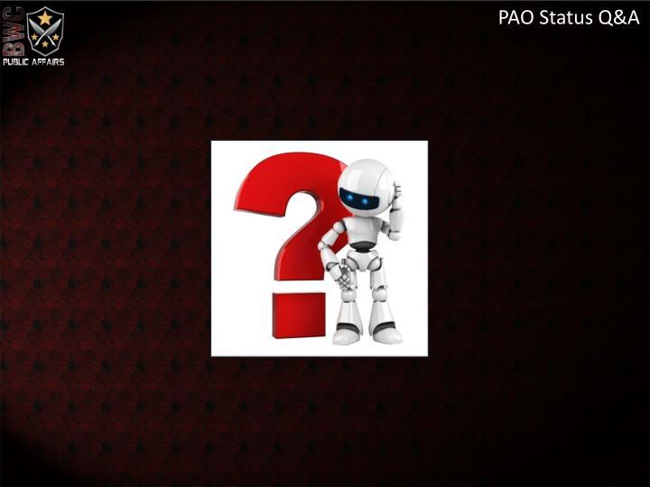 PAO Status Q&A