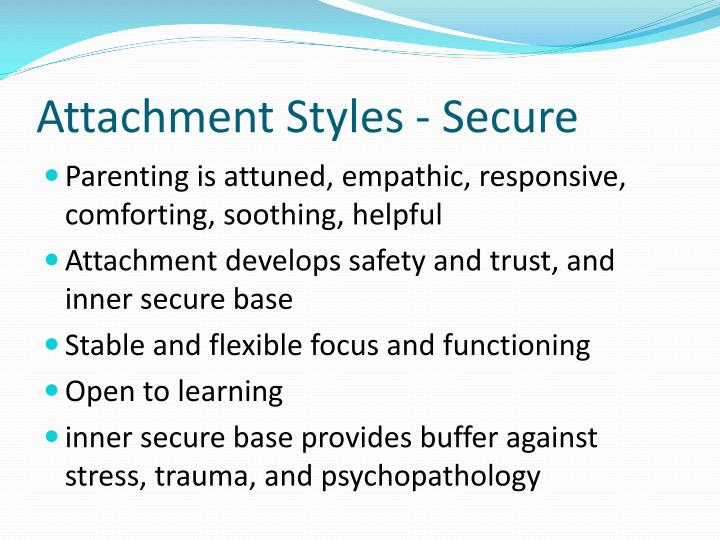 Attachment Styles - Secure
