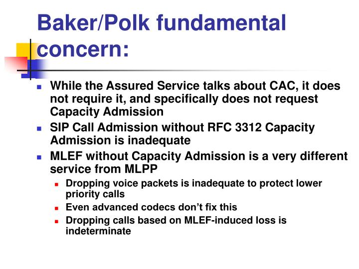 Baker/Polk fundamental concern:
