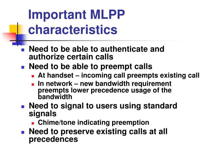 Important MLPP characteristics