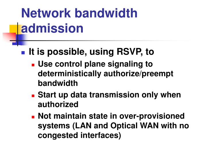 Network bandwidth admission