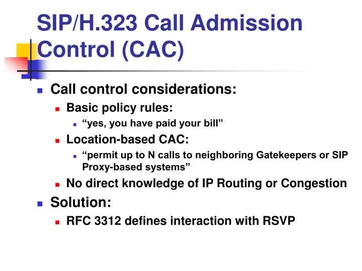 SIP/H.323 Call Admission Control (CAC)