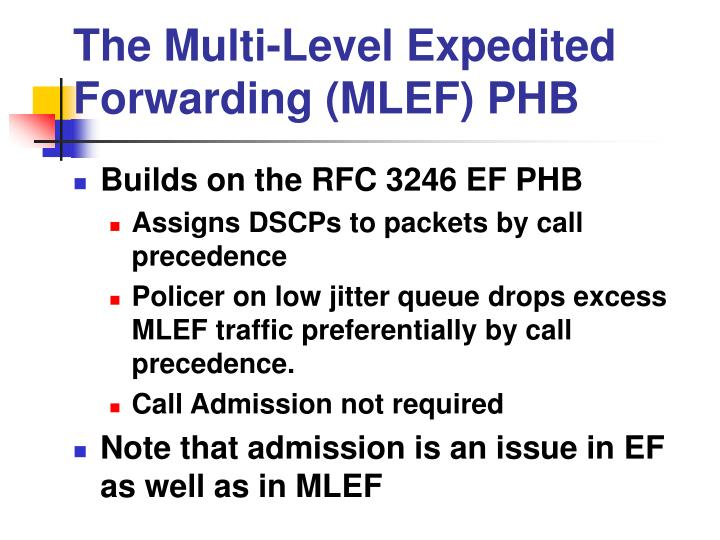 The Multi-Level Expedited Forwarding (MLEF) PHB