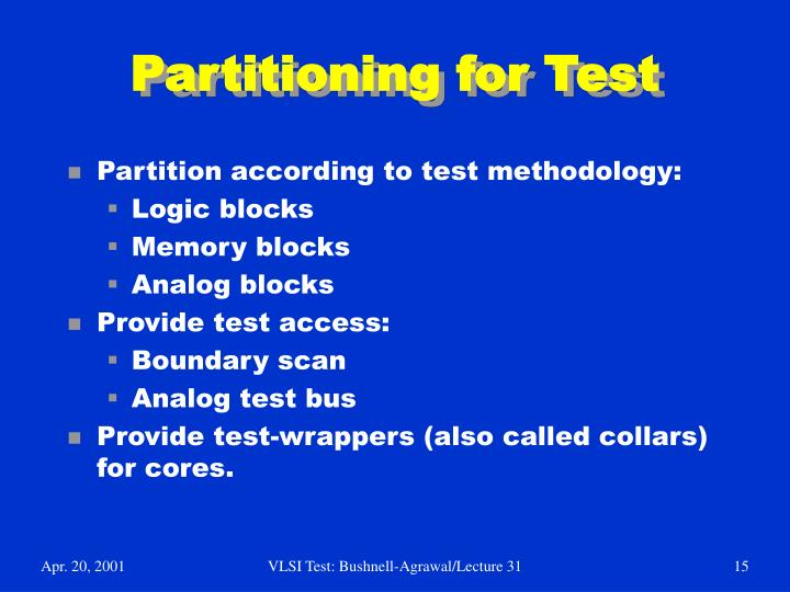 Partitioning for Test