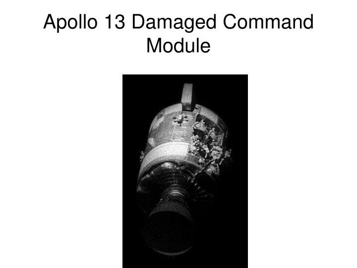 Apollo 13 Damaged Command Module