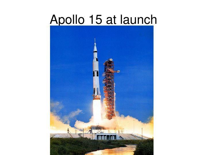 Apollo 15 at launch