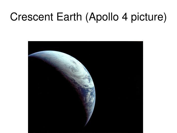 Crescent Earth (Apollo 4 picture)