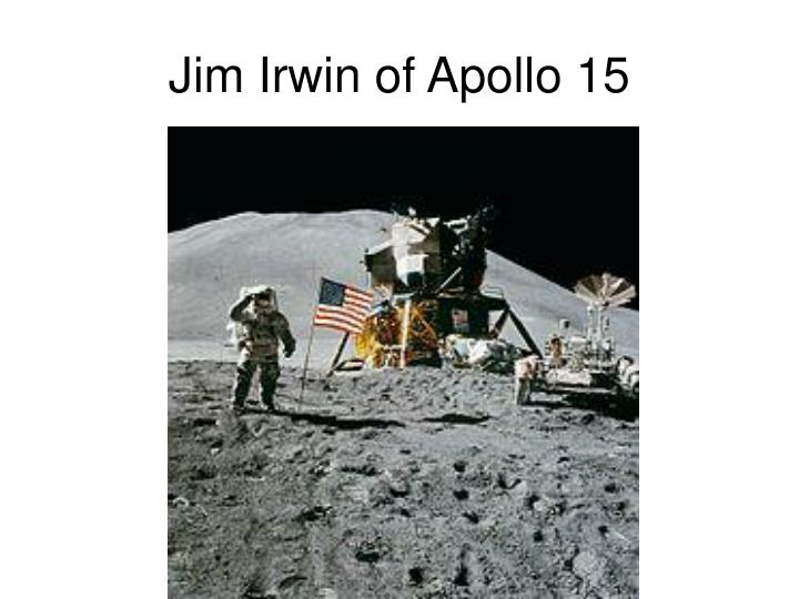 Jim Irwin of Apollo 15