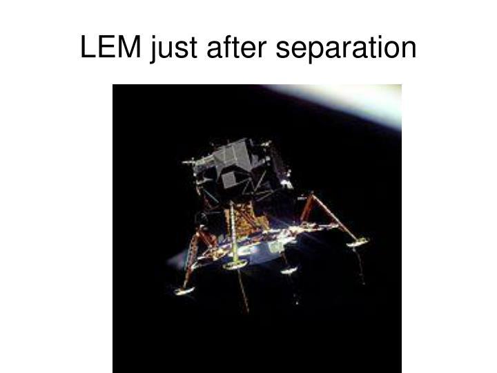 LEM just after separation