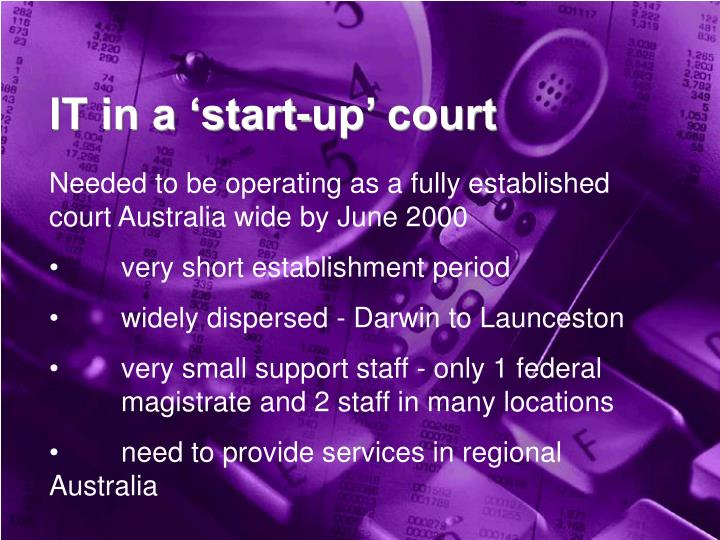 IT in a 'start-up' court