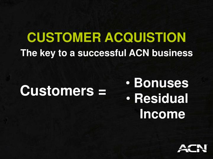 CUSTOMER ACQUISTION