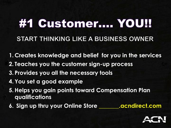 #1 Customer