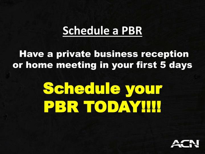 Schedule a PBR