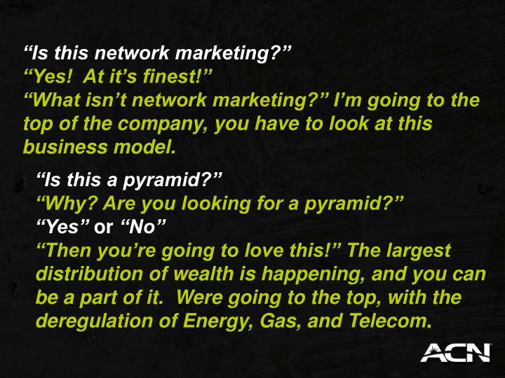 """Is this network marketing?"""