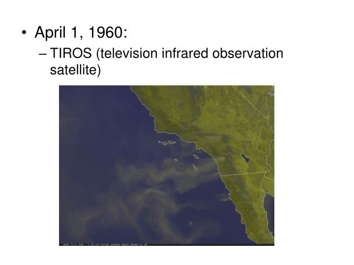 April 1, 1960: