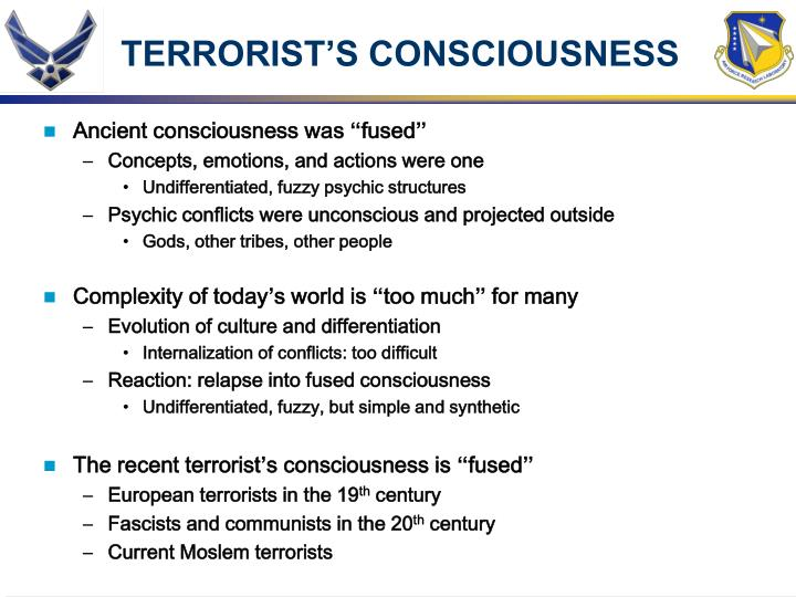 TERRORIST'S CONSCIOUSNESS