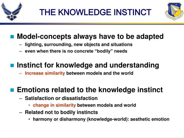 THE KNOWLEDGE INSTINCT