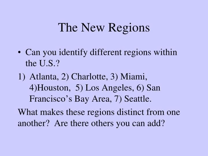 The New Regions