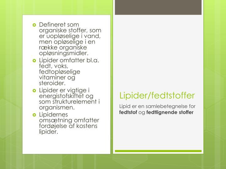 Defineret som organiske