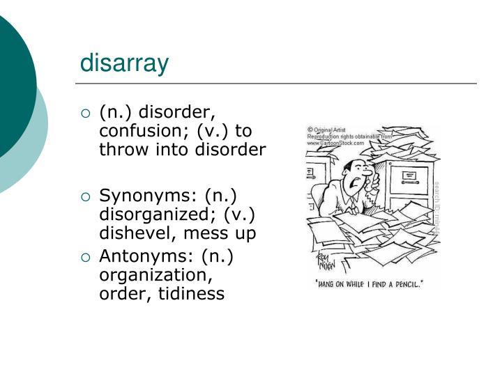 disarray