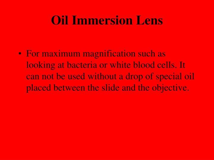 Oil Immersion Lens