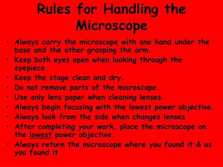 Rules for Handling the Microscope