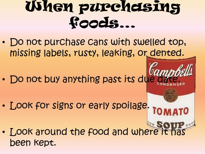 When purchasing foods…