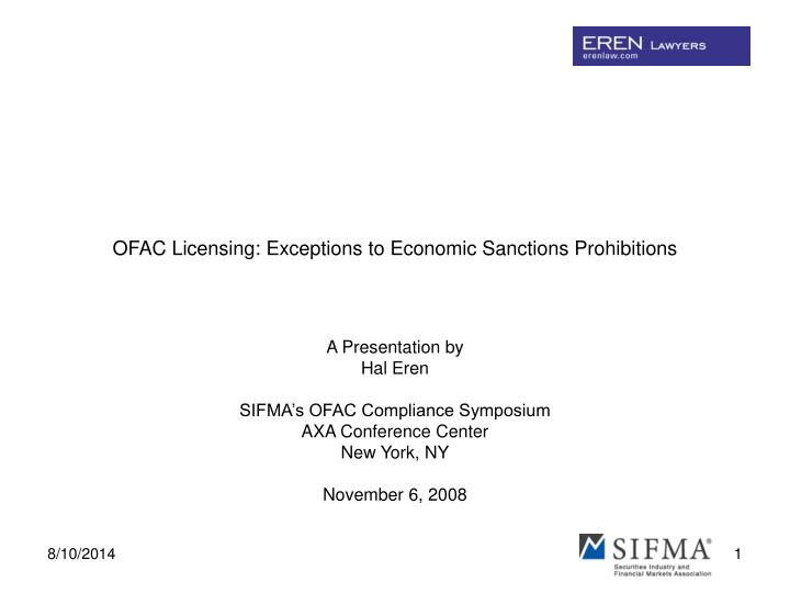 Ofac licensing exceptions to economic sanctions prohibitions