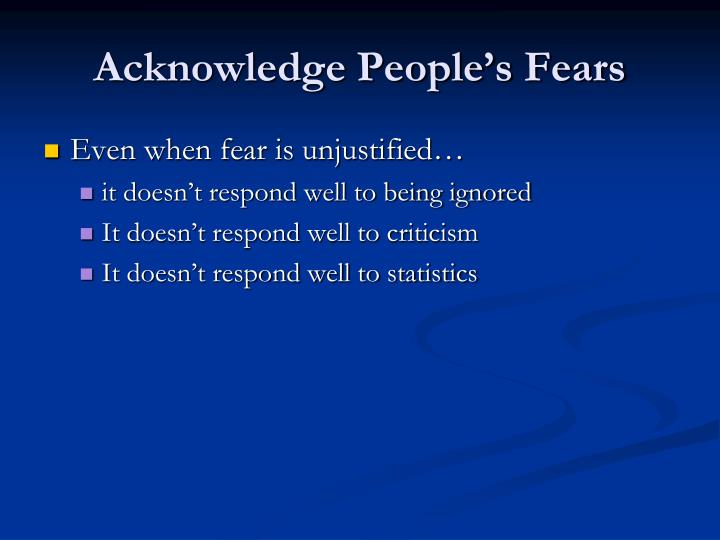 Acknowledge People's Fears
