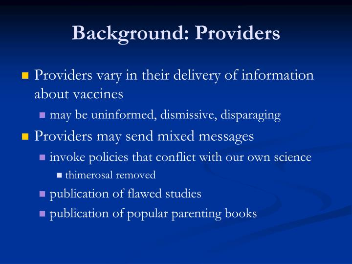 Background: Providers