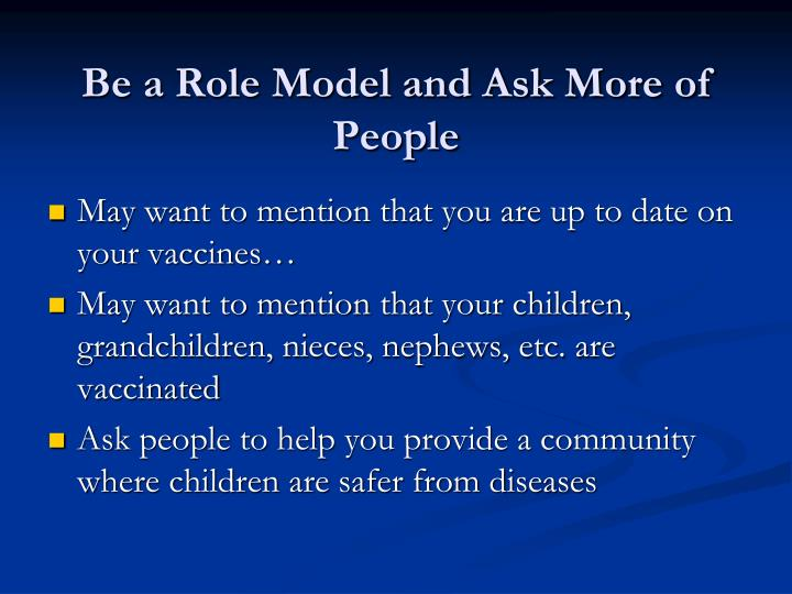 Be a Role Model and Ask More of People