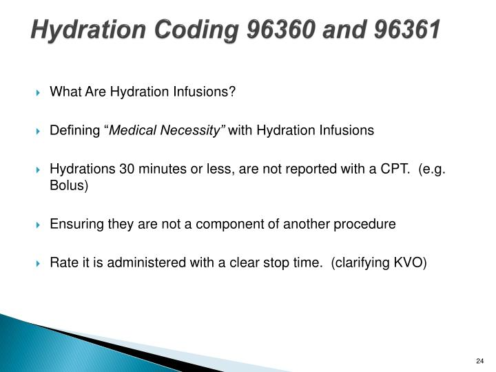 Hydration Coding 96360 and 96361