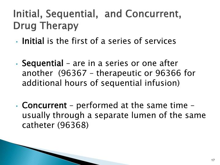 Initial, Sequential,  and Concurrent, Drug Therapy