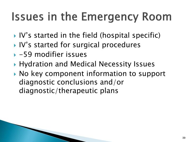 Issues in the Emergency Room