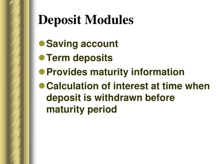 Deposit Modules