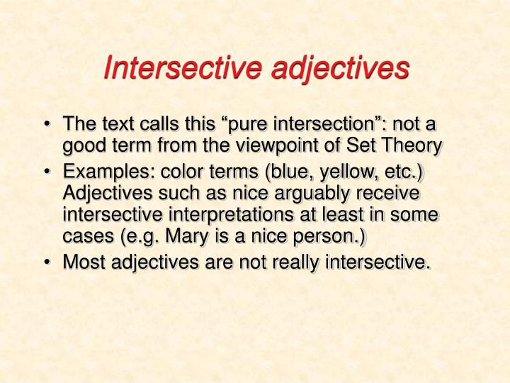 Intersective adjectives