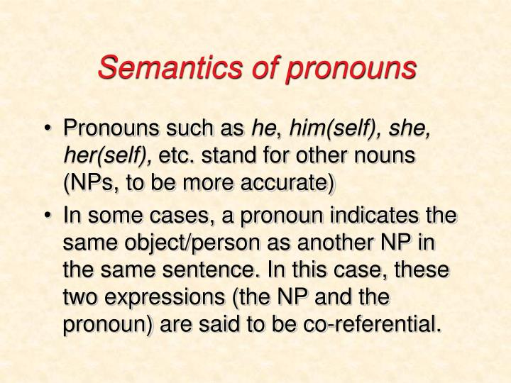 Semantics of pronouns