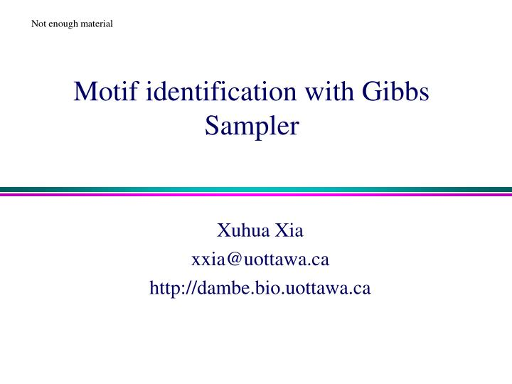 Motif identification with gibbs sampler